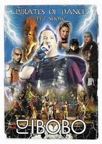 Cover DJ BoBo - Pirates Of Dance - The Show [DVD]